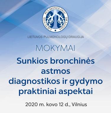 """MOKYMAI """"Sunkios bronchinės astmos diagnostikos ir gydymo praktiniai aspektai"""" 2020-03-12, Vilnius"""